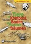 Tiere in Kompost, Boden und morschen Bäumen